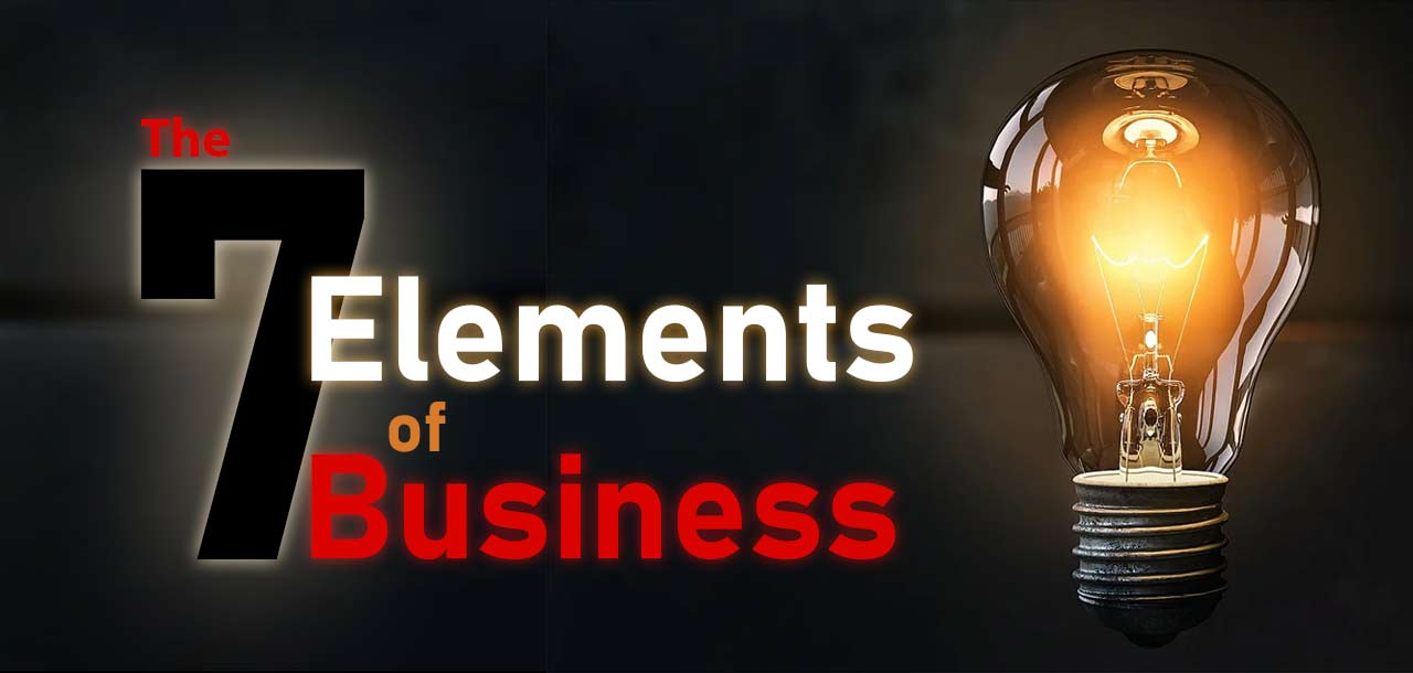 The Seven Elements of Business